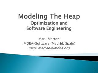 Modeling The Heap Optimization and  Software Engineering