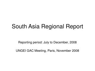 South Asia Regional Report