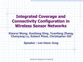 Integrated Coverage and Connectivity Configuration in Wireless Sensor Networks