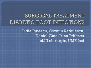 SURGICAL TREATMENT DIABETIC FOOT INFECTIONS