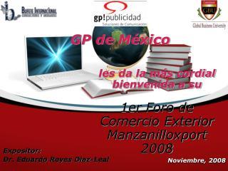 Expositor:  Dr. Eduardo Reyes Díaz-Leal