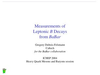 Measurements of Leptonic  B  Decays from  BaBar