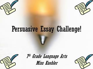 Persuasive Essay Challenge