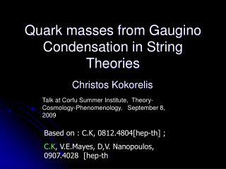 Quark masses from Gaugino Condensation in String Theories