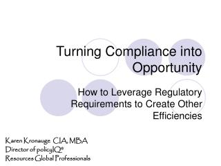Turning Compliance into Opportunity