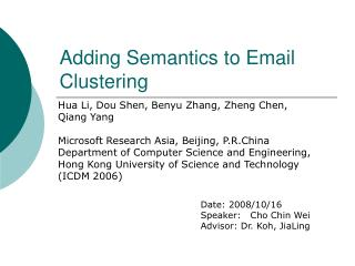 Adding Semantics to Email Clustering