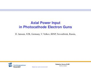 Axial Power Input  in Photocathode Electron Guns