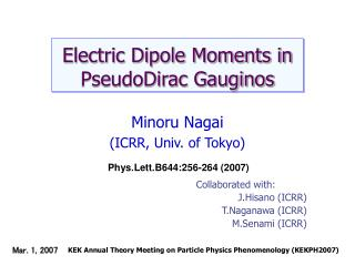 Electric Dipole Moments in PseudoDirac Gauginos