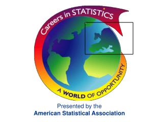 Presented by the  American Statistical Association