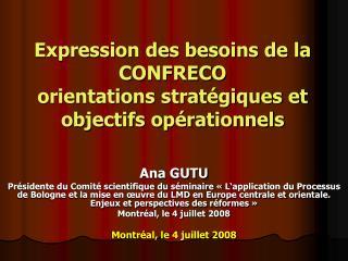 Expression des besoins de la CONFRECO  orientations strat�giques et objectifs op�rationnels