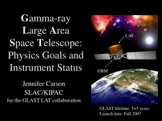 G amma-ray  L arge  A rea  S pace  T elescope:  Physics Goals and Instrument Status