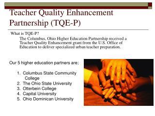 Teacher Quality Enhancement Partnership (TQE-P)