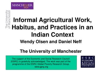 Informal Agricultural Work, Habitus, and Practices in an Indian Context
