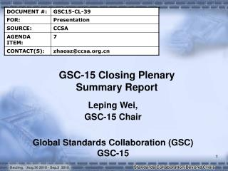 GSC-15 Closing Plenary Summary Report