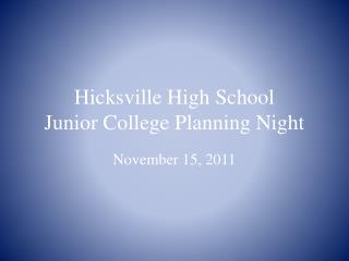 Hicksville High School Junior College Planning Night