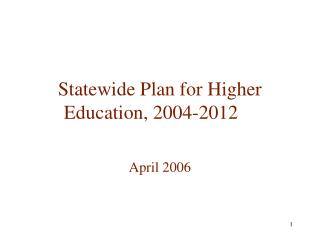 Statewide Plan for Higher Education, 2004-2012