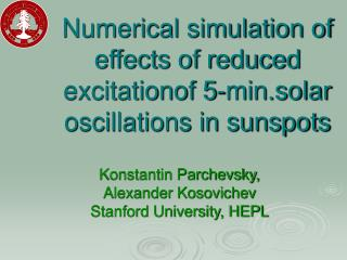 Numerical simulation of effects of reduced excitationof 5-min.solar oscillations in sunspots