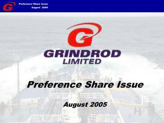 Preference Share Issue August 2005