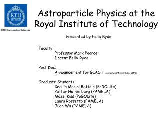 Astroparticle Physics at the Royal Institute of Technology
