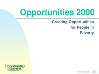 Opportunities 2000