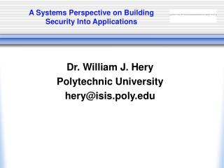 A Systems Perspective on Building Security Into Applications