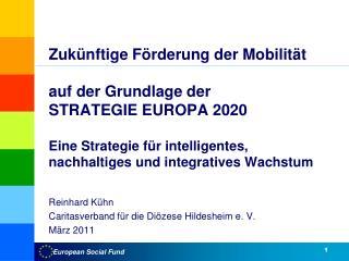 Zuk nftige F rderung der Mobilit t    auf der Grundlage der                     STRATEGIE EUROPA 2020  Eine Strategie f