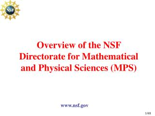 Overview of the NSF Directorate for Mathematical and Physical Sciences (MPS)