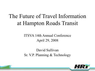 The Future of Travel Information at Hampton Roads Transit