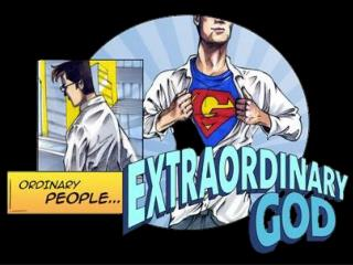 Ordinary people: extraordinary God