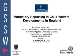 Mandatory Reporting in Child Welfare: Developments in England