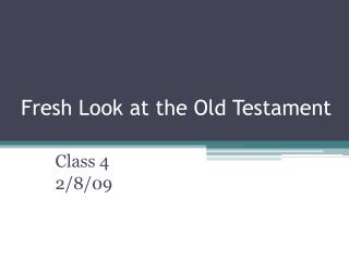 Fresh Look at the Old Testament