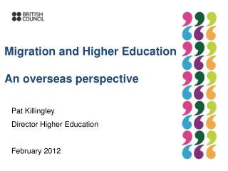Migration and Higher Education An overseas perspective
