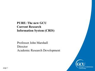 PURE: The new GCU Current Research Information System (CRIS)