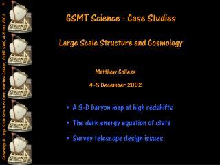 GSMT Science - Case Studies