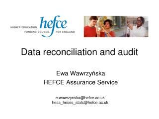 Data reconciliation and audit