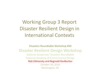 Working Group 3 Report Disaster Resilient Design in International Contexts