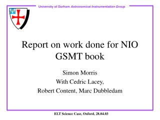 Report on work done for NIO GSMT book