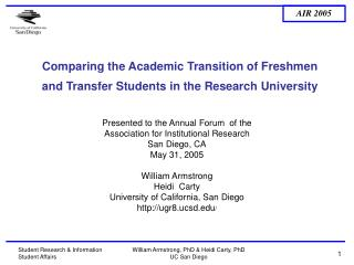 Comparing the Academic Transition of Freshmen and Transfer Students in the Research University