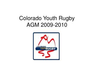 Colorado Youth Rugby  AGM 2009-2010