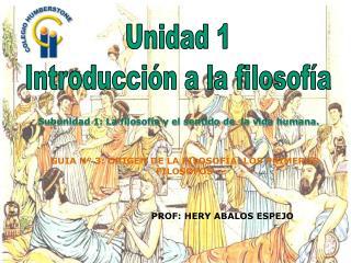 Unidad 1 Introducción a la filosofía