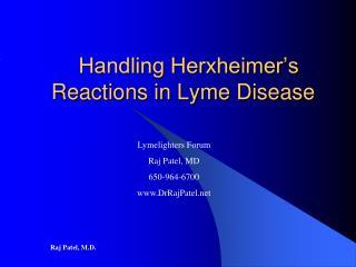 Handling Herxheimer's Reactions in Lyme Disease