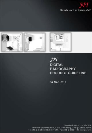 JPI DIGITAL RADIOGRAPHY PRODUCT GUIDELINE 16. MAR. 2010
