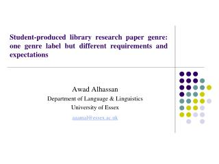 Awad Alhassan Department of Language & Linguistics University of Essex aaamal@essex.ac.uk