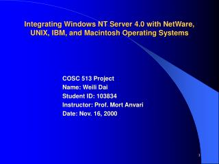 Integrating Windows NT Server 4.0 with NetWare,  UNIX, IBM, and Macintosh Operating Systems