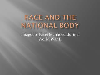 Race and the National Body