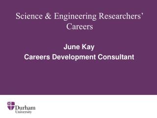 Science & Engineering Researchers' Careers