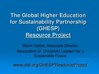 The Global Higher Education for Sustainability Partnership (GHESP)  Resource Project