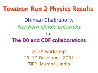 Tevatron Run 2 Physics Results
