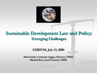 Sustainable Development Law and Policy: Emerging Challenges