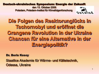 Dr. Boris Kosoy Staatlice Akademie für Wärme- und Kältetechnik, Odessa, Ukraine